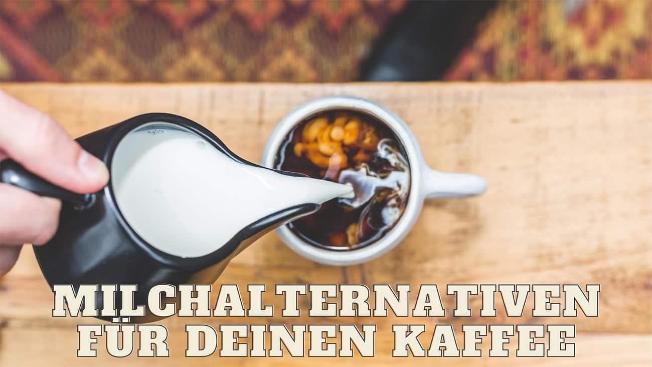 milchalternativen für kaffee