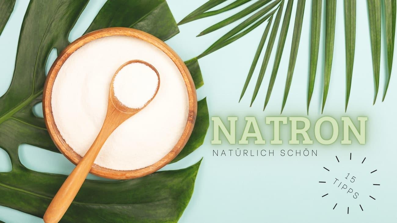 Kosmetik-Tipps-Natron