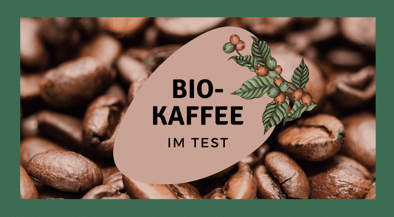 Bio-Kaffee Schriftzug auf Kaffeebohnen