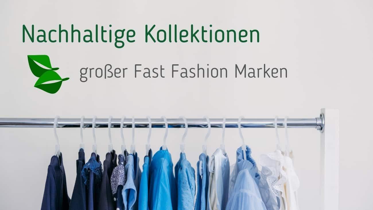 Nachhaltige-Kollektionen-fast-fashion