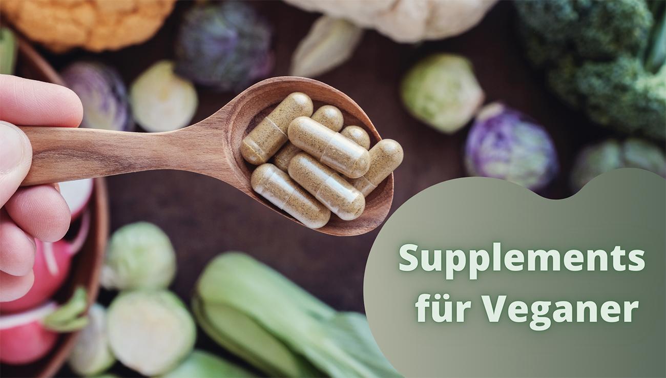 Supplements für Veganer